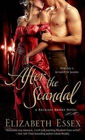 After the Scandal (Reckless Brides, Bk 4)