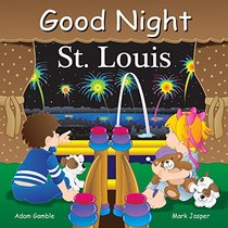 Good Night St Louis (Good Night Our World)