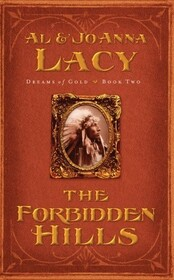 The Forbidden Hills (Dreams of Gold Series)