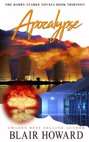 Apocalypse (The Harry Starke Novels) (Volume 13)