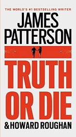 Truth or Die