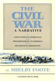 Civil War: A Narrative (3 Vol. Set)