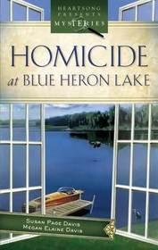 Homicide at Blue Heron Lake (Mainely Murder, Bk 1)