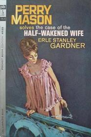 The Case of the Half-Wakened Wife (Perry Mason)