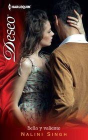 Bella Y Valiente: (Beautiful and Brave) (Harlequin Deseo) (Spanish Edition)