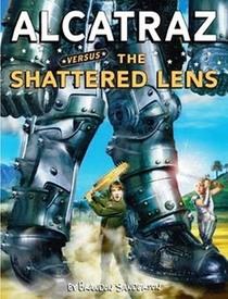 Alcatraz Versus the Shattered Lens (Alcatraz Smedry, Bk 4)