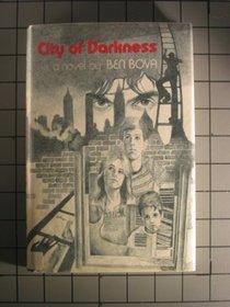 City of Darkness: A Novel