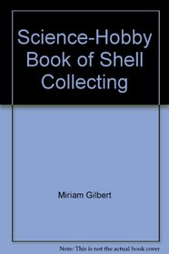 Science-Hobby Book of Shell Collecting