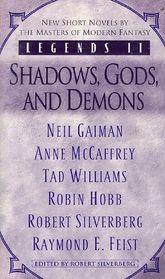 Legends II: Shadows, Gods, and Demons (Legends II, Vol 1)