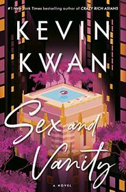Sex and Vanity: A Novel
