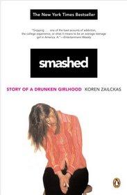 Smashed : Story of a Drunken Girlhood