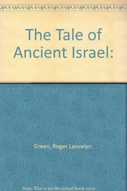 The Tale of Ancient Israel: