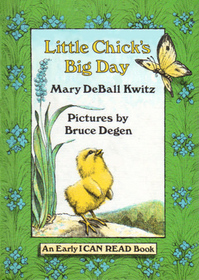 Little Chick's Big Day (Early I Can Read)