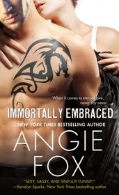 Immortally Embraced (Monster M*A*S*H, Bk 2)