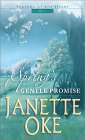 Spring's Gentle Promise (Seasons of the Heart, 4)