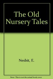 The Old Nursery Tales