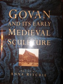 Govan and Its Early Medieval Sculpture (Art/Architecture)