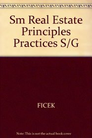 Real Estate Principles and Practices: Student Study Guide/Workbook