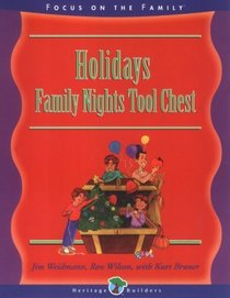 Holiday Family Night Tool Chest: Creating Lasting Impressions for the Next Generation (Family Nights Tool Chest)