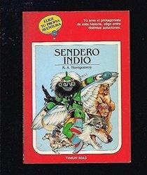Sendero Indio: Elige Tu Propia Aventura/Indian Trail : Choose Your Own Adventure
