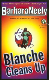 Blanche Cleans Up (Blanche White, Bk 3)