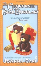 The Chocolate Bear Burglary (Chocoholic, Bk 2)