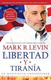 Libertad y Tiran�a (Spanish Edition)