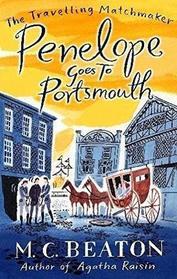 Penelope Goes to Portsmouth (Traveling Matchmaker, Bk 3)