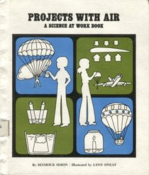 Projects With Air (Science at Work Book)