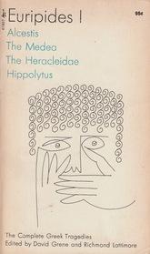 Euripides 1: The Complete Greek Tragedies: Alcestis / The Medea / The Heracleidae / Hippolytus