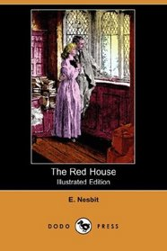 The Red House (Illustrated Edition) (Dodo Press)