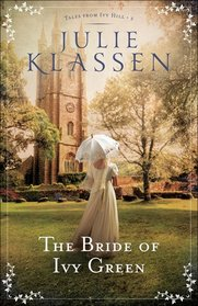 The Bride of Ivy Green (Tales from Ivy Hill, Bk 3)