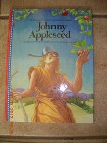 Johnny Appleseed (Kipling Press Library of American Folktales)