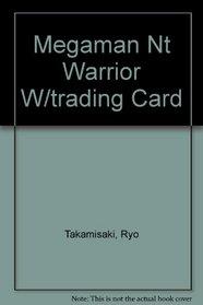 Megaman NT Warrior W/Trading Card (no foil wrap)