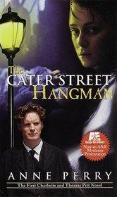 The Cater Street Hangman (Charlotte and Thomas Pitt, Bk 1)