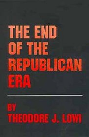 The End of the Republican Era (Julian J. Rothbaum Distinguished Lecture Series , Vol 5)