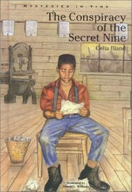 The Conspiracy of the Secret Nine (Mysteries in Time)