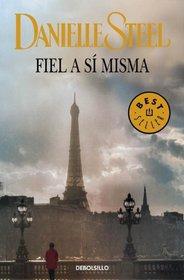 Fiel a Si Misma (Spanish Edition)