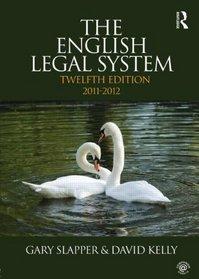 English Legal System Bundle: The English Legal System: 2011-2012