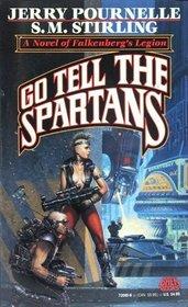 Go Tell the Spartans (Falkenberg's Legion Novel)