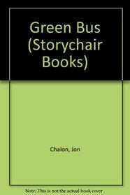 Green Bus (Storychair Books)