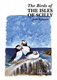 The Birds of the Isles of Scilly (Helm County Avifauna)