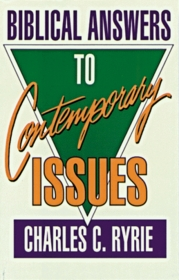 Biblical Answers to Contemporary Issues