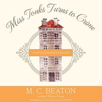Miss Tonks Turns to Crime (Poor Relation Series, Book 2)