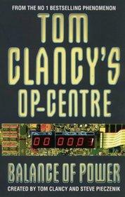 Balance of Power (Tom Clancy's Op-Center, Bk 5)
