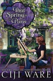 That Spring in Paris (Four Seasons Quartet) (Volume 4)