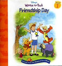 Friendship Day (Lessons from the Hundred-Acre Wood, Bk 1)