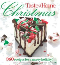Taste of Home Christmas: 350 Recipes for a Merry Holiday!