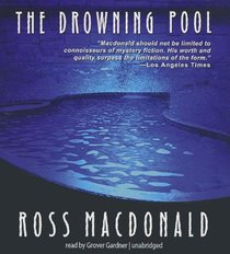 The Drowning Pool (Lew Archer Novels (Audio))