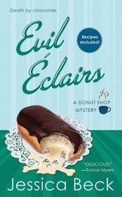 Evil Eclairs (Donut Shop, Bk 4)